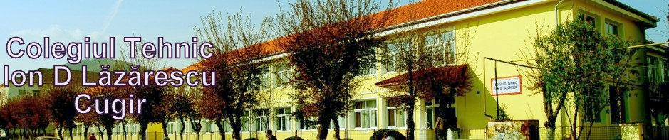 Colegiul Tehnic Ion D. Lăzărescu Cugir